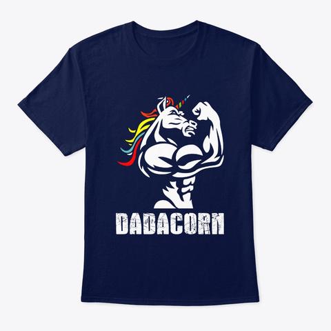 Dadacorn Dadicorn Daddycorn Unicorn Dad  Navy T-Shirt Front