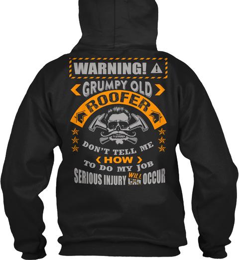 Ltd Edt   Grumpy Old Roofer Black T-Shirt Back