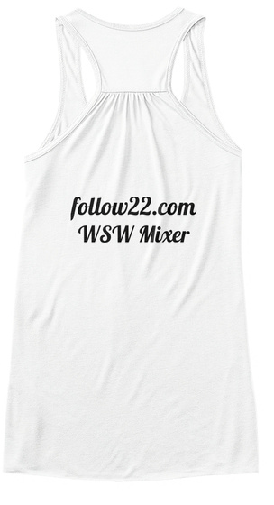 Follow22.Com Wsw Mixer White T-Shirt Back