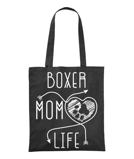 Boxer Mom Life Black T-Shirt Front