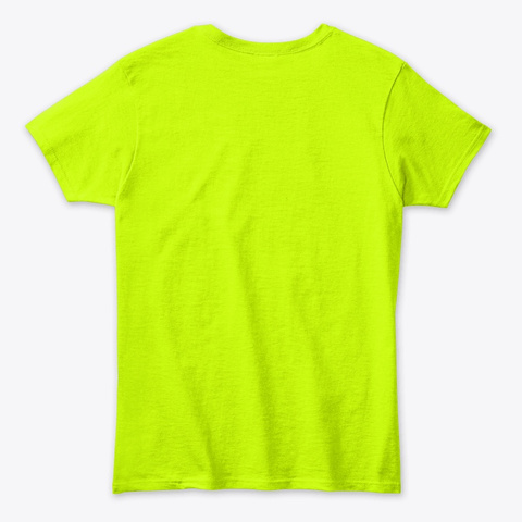 Transformation Safety Green T-Shirt Back