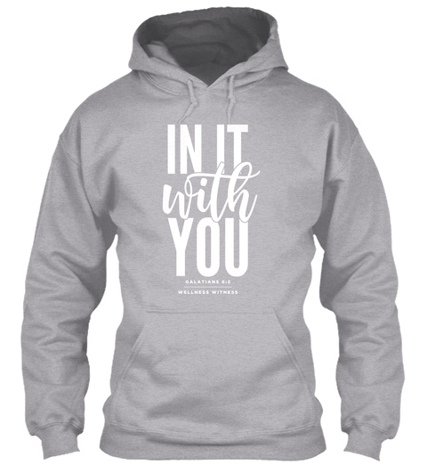 In It With You Sport Grey T-Shirt Front