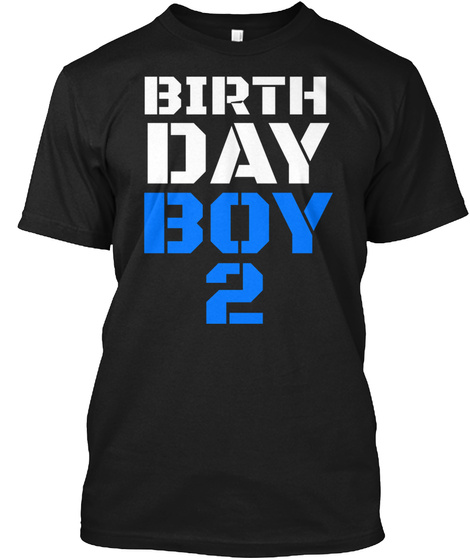 Birthday Boy 2 Nd T Shirt Black Front
