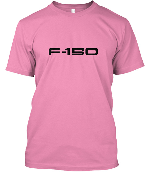 F 150 Pink T-Shirt Front