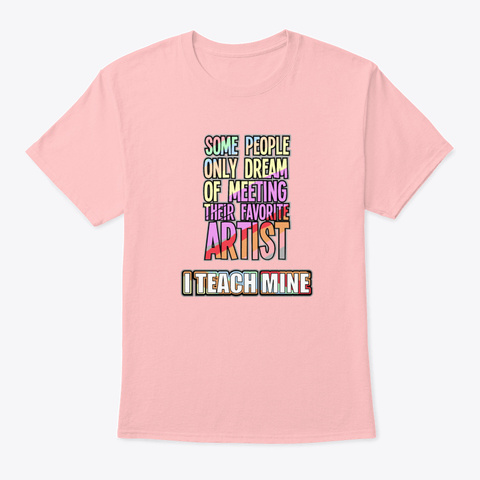 Art Teacher Shirt Funny Painting Lover  Pale Pink T-Shirt Front