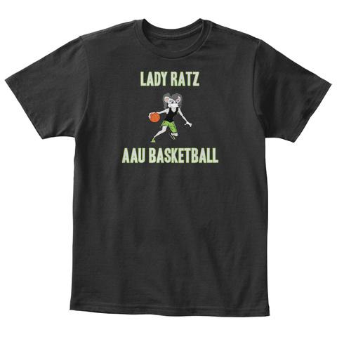 Lady Ratz Aau Basketball Black T-Shirt Front