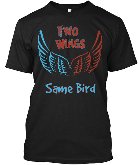 Two Wings Same Bird Black T-Shirt Front