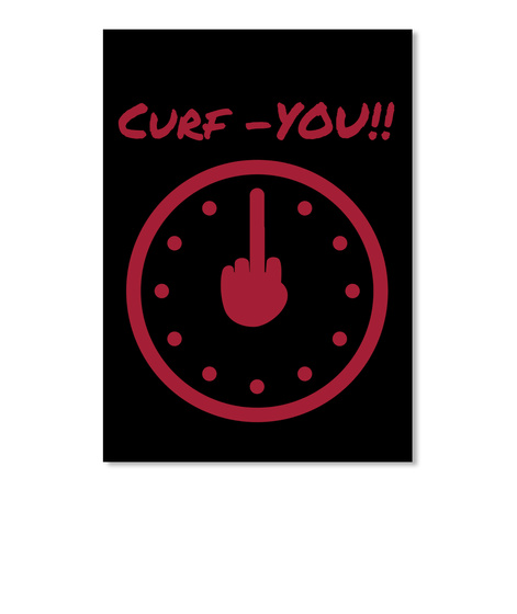Curf  You!!  Black Sticker Front