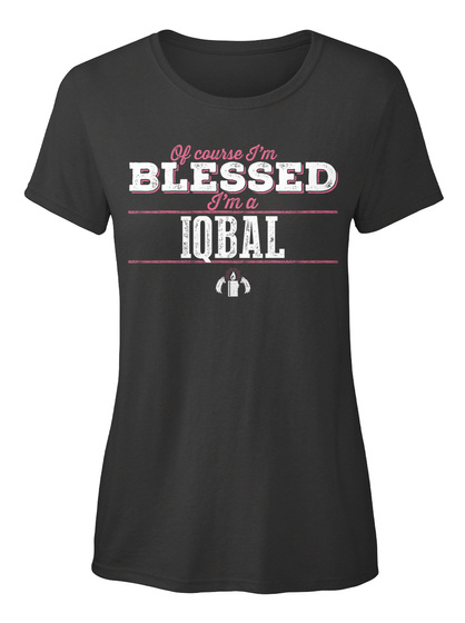 Iqbal Of Course I'm Blessed! Black T-Shirt Front