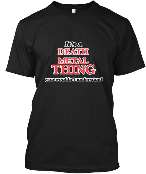 It's A Death Metal Thing Black T-Shirt Front