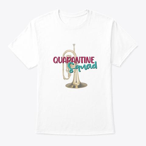 Band/Guard   Quarantine Squad Mellophone White T-Shirt Front