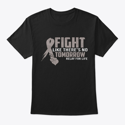 Fight Tomorrow Relay Life Brain Cancer Black T-Shirt Front