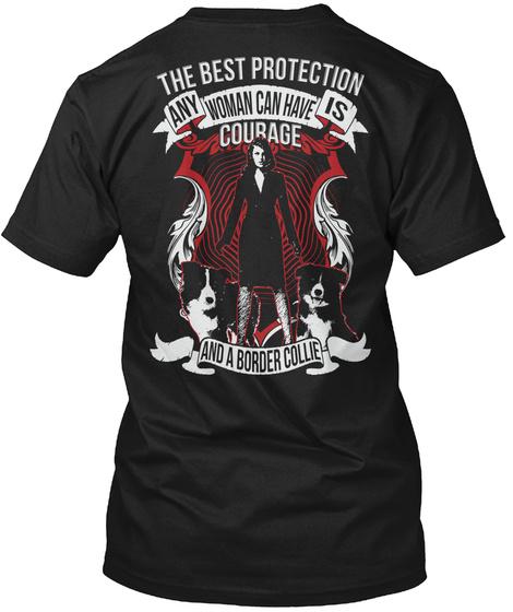 Ltd. Edit.   Courage And A Border Collie Black T-Shirt Back