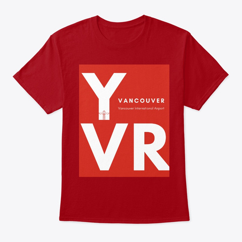 Destination   Vancouver Yvr Deep Red T-Shirt Front