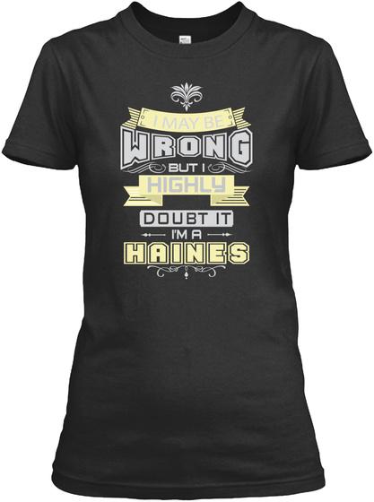 May Be Wrong Haines T Shirts Black T-Shirt Front
