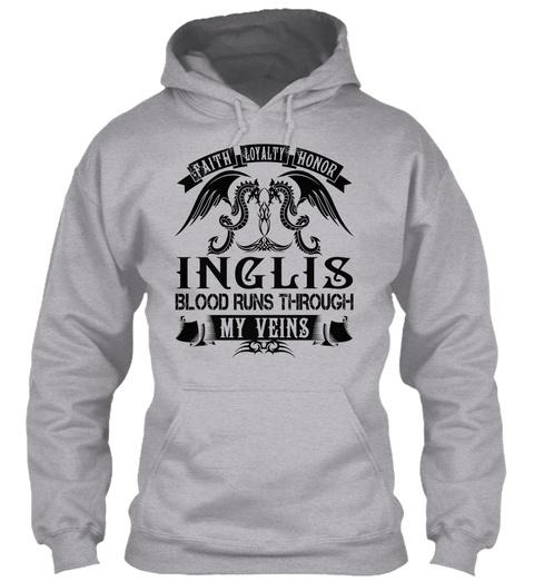 Inglis   My Veins Name Shirts Sport Grey T-Shirt Front