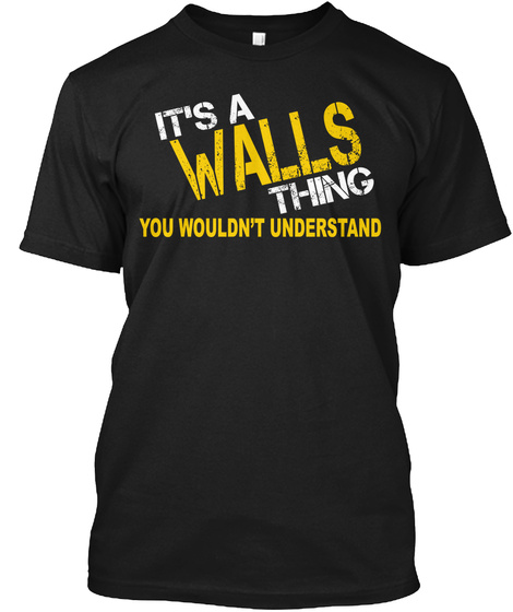 Walls Thing [Limited Time Sale] Black T-Shirt Front