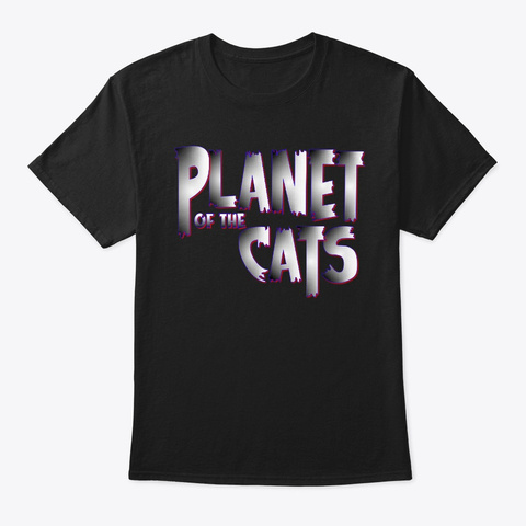 Planet Of The Cats Black T-Shirt Front