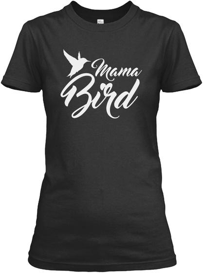 Mama Bird Black T-Shirt Front