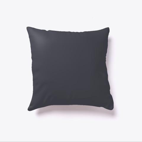 Classic Luxury Pillow Dark Grey T-Shirt Back