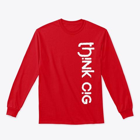 T Hi Nk Ci G Apparel Red T-Shirt Front