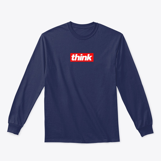 Think Long Sleeved Products from Think Media Merch | Teespring