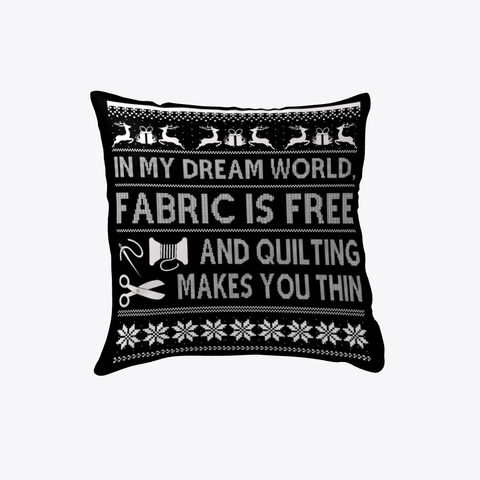 Christmas Funny Quilting Pillow Black T-Shirt Front