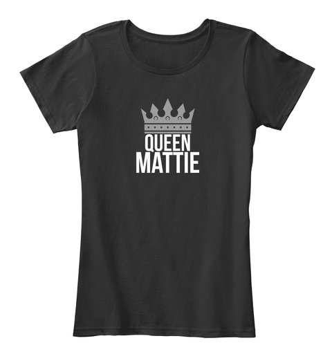 Mattie Queen Black T-Shirt Front