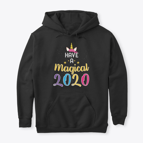Have A Magical 2020 Happy New Year Black T-Shirt Front