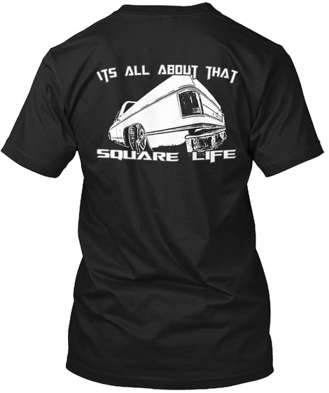 Its All About That Square Life Black T-Shirt Back
