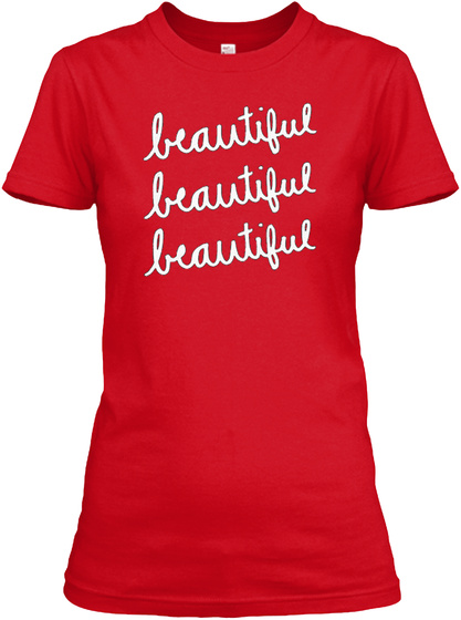 Stand Beautiful  Embrace Your Uniqueness Red T-Shirt Front
