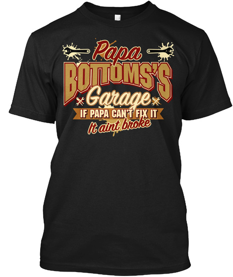 Papa Bottoms's Garage Black T-Shirt Front
