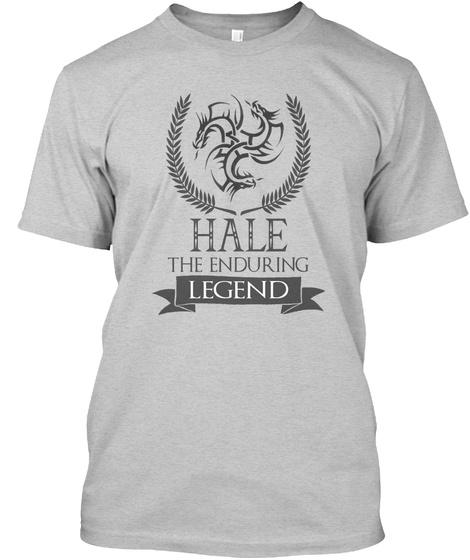 Hale The Enduring Legend Light Steel T-Shirt Front