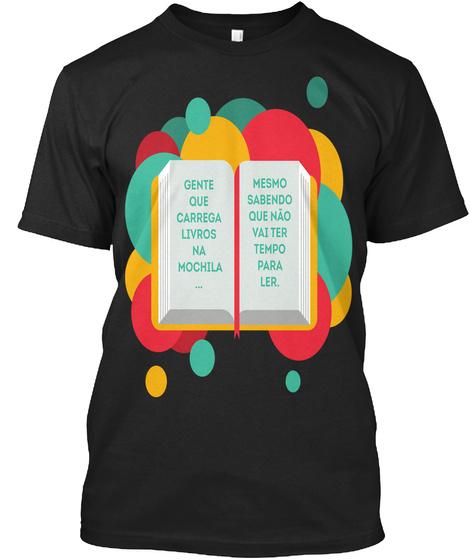 T Shirt Livros Na Mochila Black Black T-Shirt Front