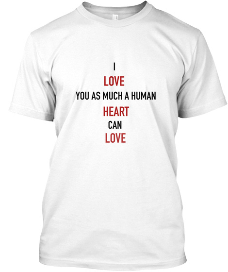 True Love   This Is Love   This Is Us White T-Shirt Front