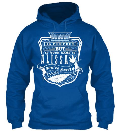 Alissa T Shirt Name, Pefect Alissa!!! Royal T-Shirt Front