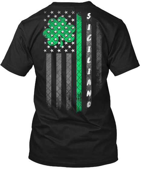 Siciliano: Lucky Family Clover Flag Black T-Shirt Back