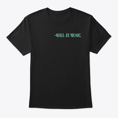 #Willitmusic Black T-Shirt Front