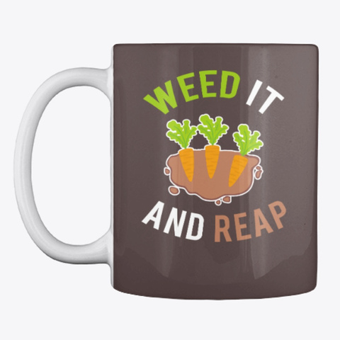 Gardening Slogan Mug, Cup, China,Drink Dark Brown T-Shirt Front