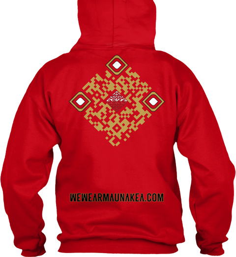 We Wear Maunakea.Com Red T-Shirt Back