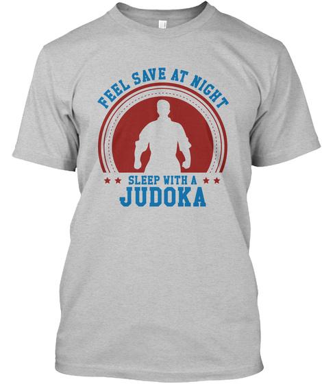 Feel Save Sleep With Judoka Products from Judo World | Teespring