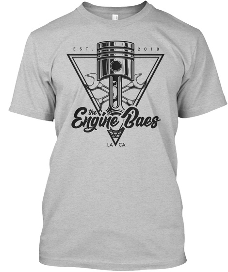 Est 2018 The Engine Baes La Ca Light Heather Grey  T-Shirt Front