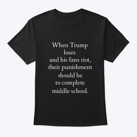 Middle School  Is Punishment. Black T-Shirt Front