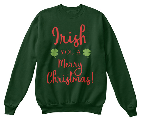 Irish You A Merry Christmas Deep Forest  T-Shirt Front