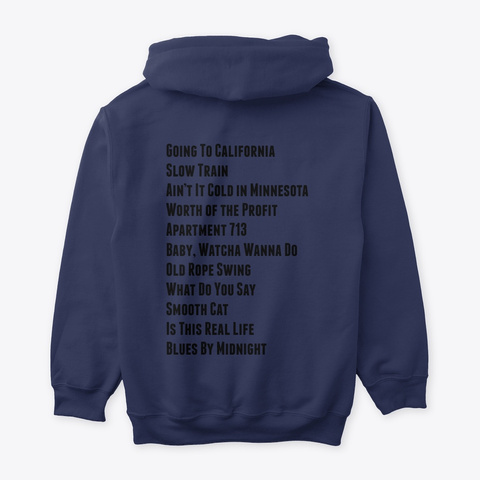 "Hoodie: ""Going To California"" Navy T-Shirt Back"