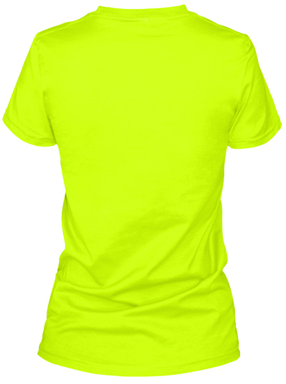 A Woman's Place Is In The Lab Safety Green T-Shirt Back
