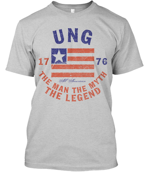 Ung American Man Myth Legend Light Steel T-Shirt Front