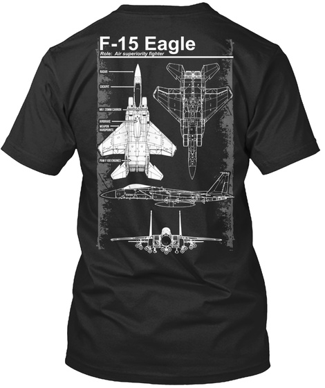 F 15 Eagle Role: Air Superiority Fighter Black T-Shirt Back