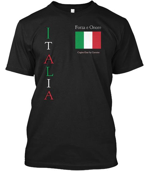 Italia Forza E Onore Black T-Shirt Front