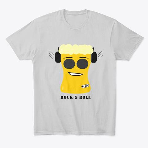 Rock & Roll Mr. Beer  Light Heather Grey  T-Shirt Front